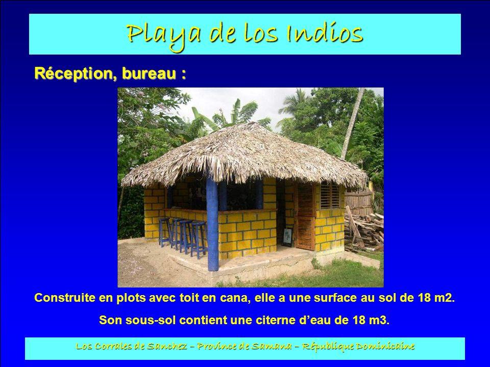Réception, bureau : Construite en plots avec toit en cana, elle a une surface au sol de 18 m2. Son sous-sol contient une citerne d'eau de 18 m3.