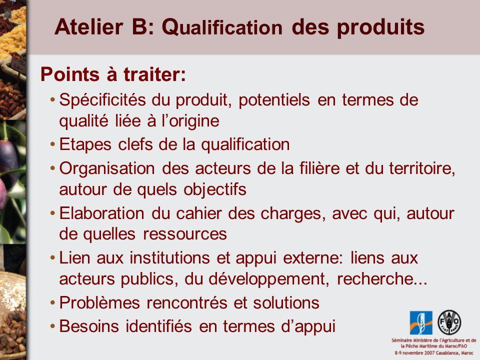 Atelier B: Qualification des produits