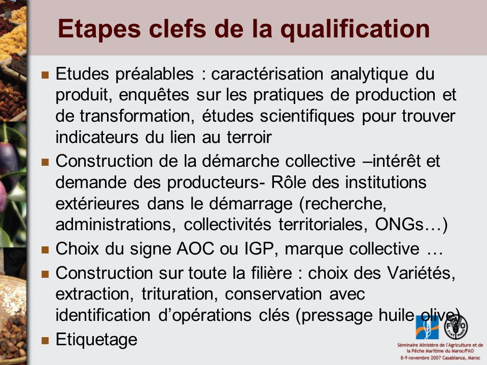 Etapes clefs de la qualification