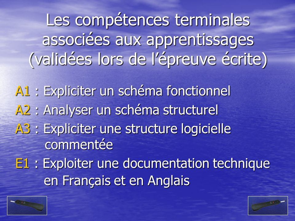 Les compétences terminales associées aux apprentissages (validées lors de l'épreuve écrite)