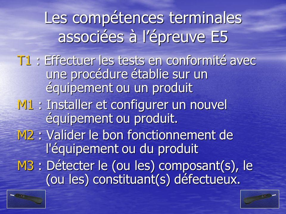 Les compétences terminales associées à l'épreuve E5