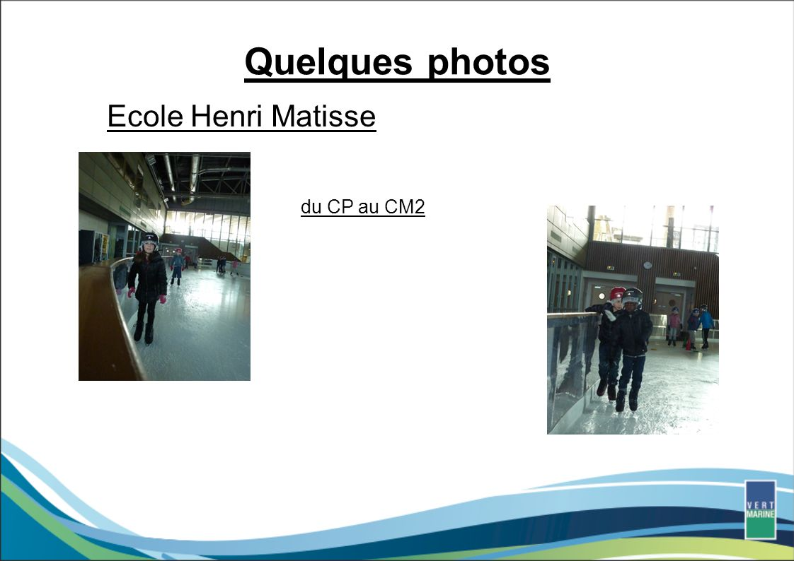 Quelques photos Ecole Henri Matisse du CP au CM2
