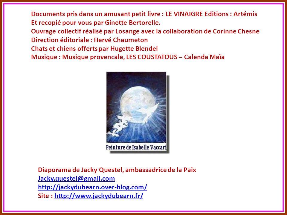 Documents pris dans un amusant petit livre : LE VINAIGRE Editions : Artémis