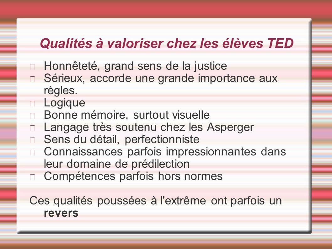 Qualités à valoriser chez les élèves TED