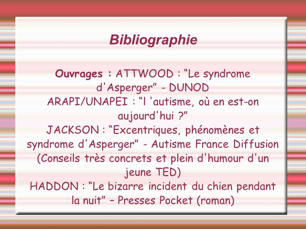 Bibliographie Ouvrages : ATTWOOD : Le syndrome d Asperger - DUNOD