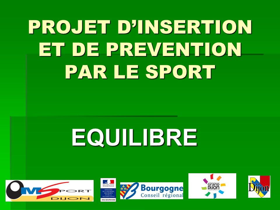 PROJET D'INSERTION ET DE PREVENTION PAR LE SPORT