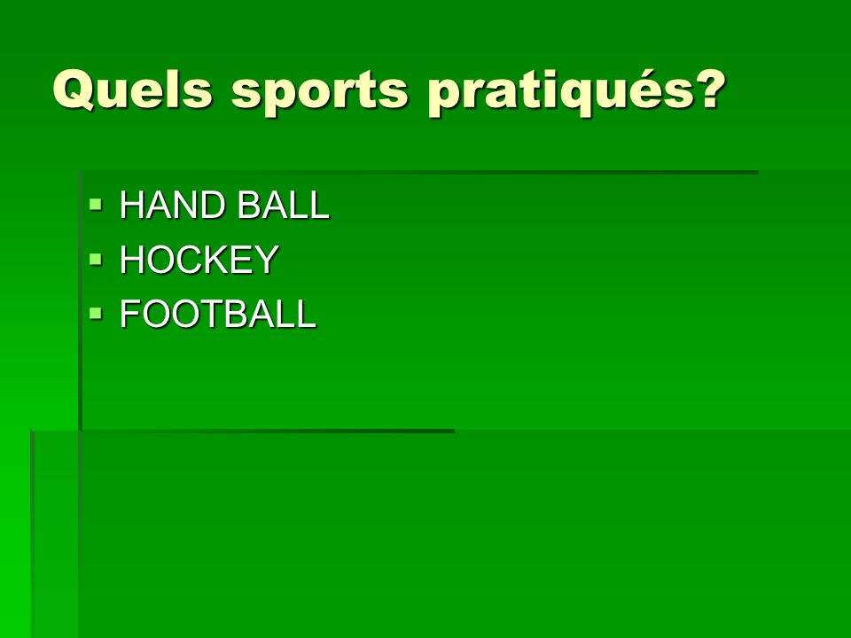 Quels sports pratiqués