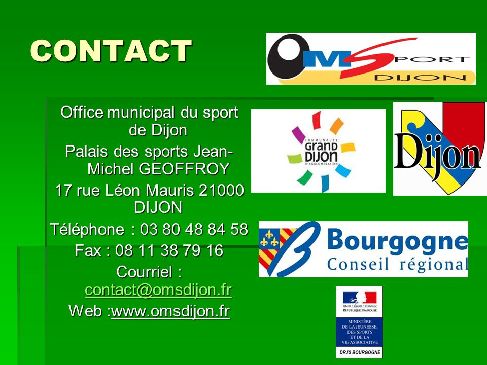 CONTACT Office municipal du sport de Dijon