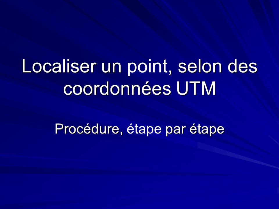 Localiser un point, selon des coordonnées UTM