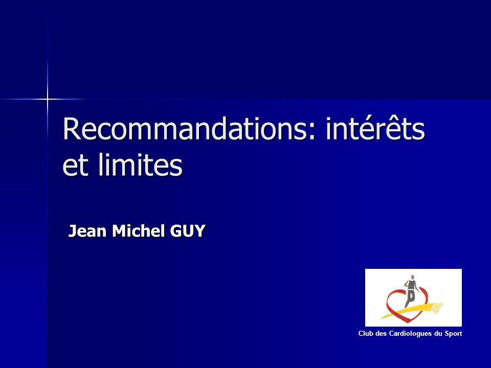 Recommandations: intérêts et limites