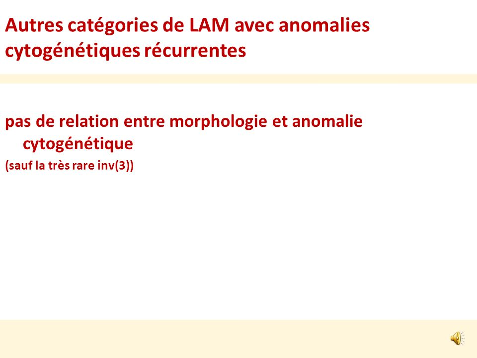 Autres catégories de LAM avec anomalies cytogénétiques récurrentes