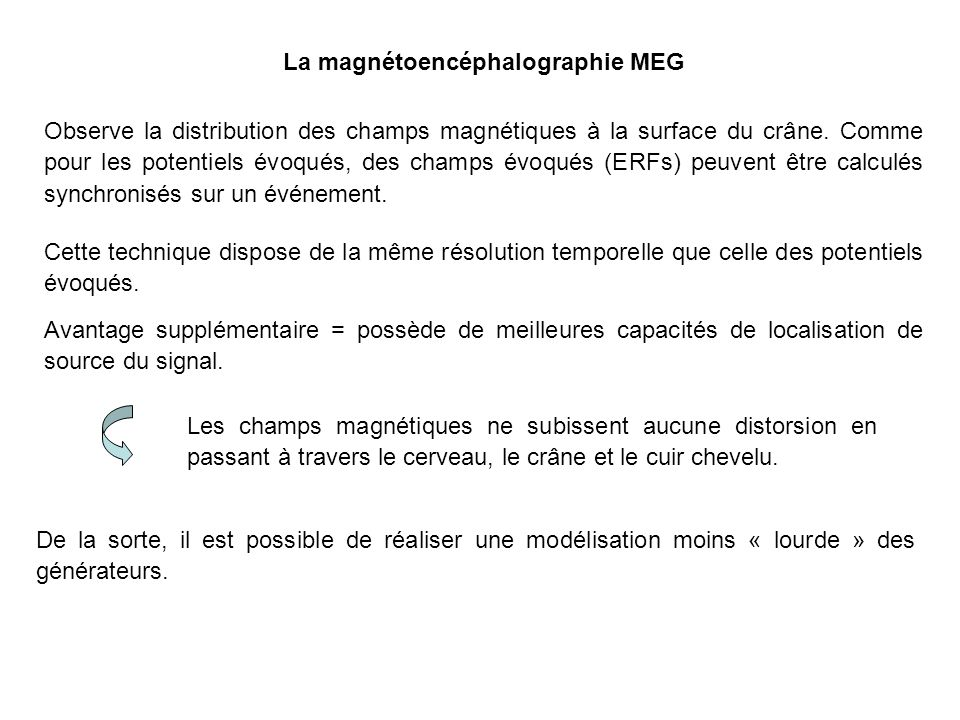La magnétoencéphalographie MEG