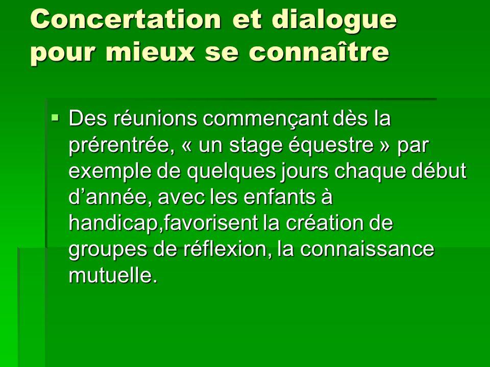 Concertation et dialogue pour mieux se connaître