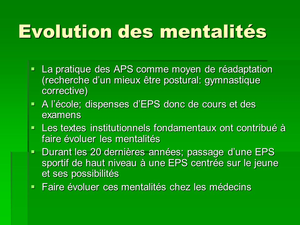 Evolution des mentalités