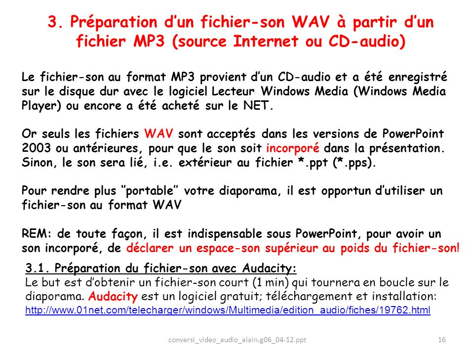 3. Préparation d'un fichier-son WAV à partir d'un fichier MP3 (source Internet ou CD-audio)