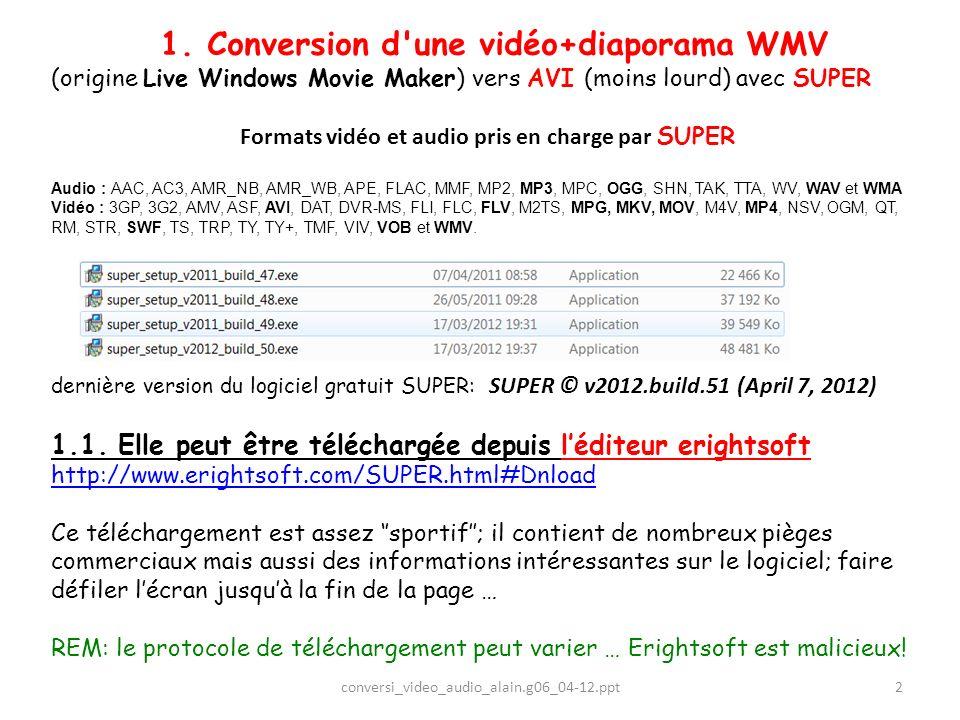 1. Conversion d une vidéo+diaporama WMV