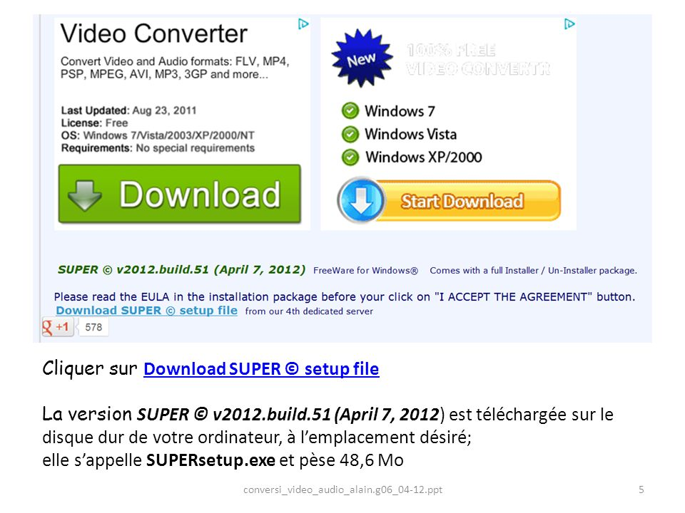 Cliquer sur Download SUPER © setup file