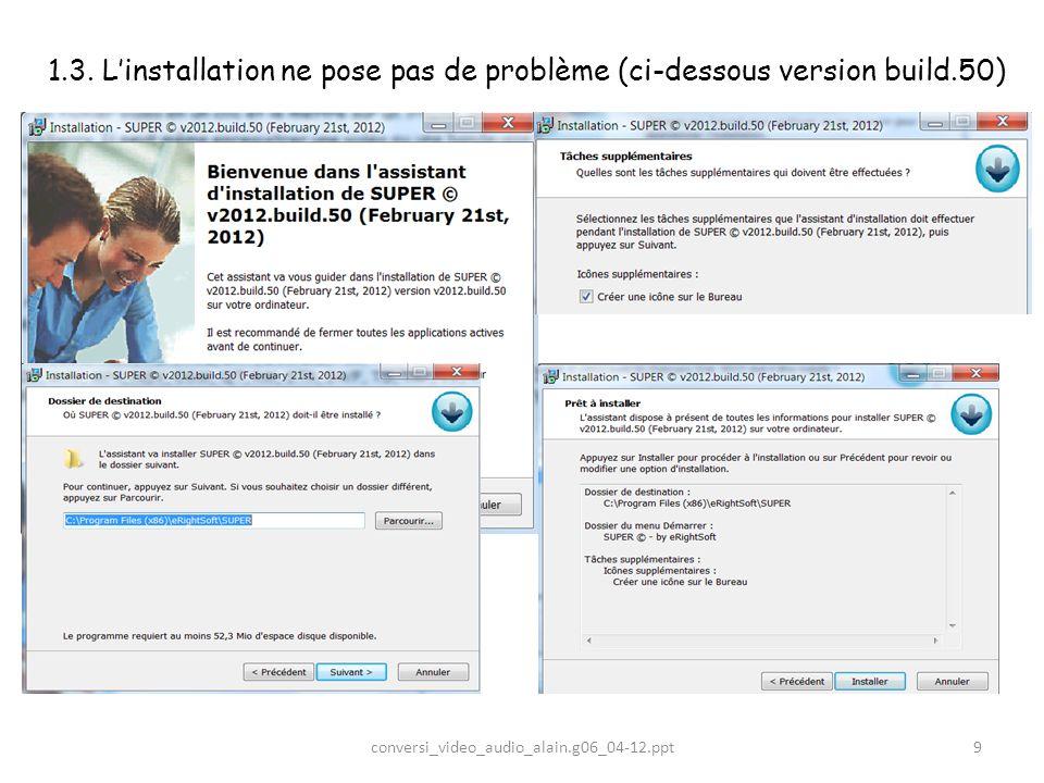 1. 3. L'installation ne pose pas de problème (ci-dessous version build
