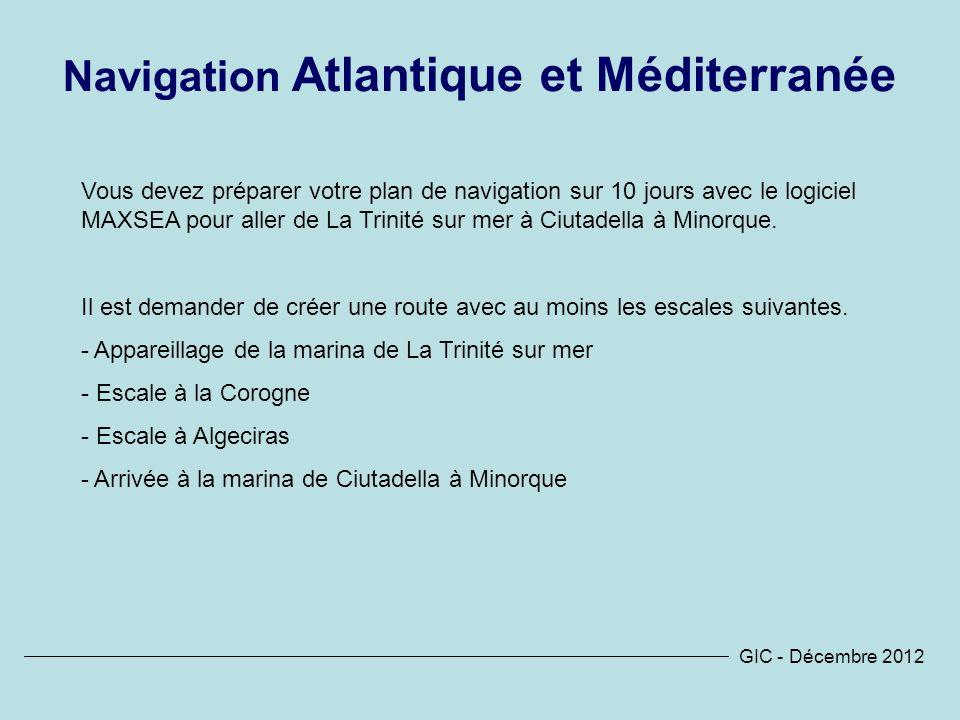 Navigation Atlantique et Méditerranée