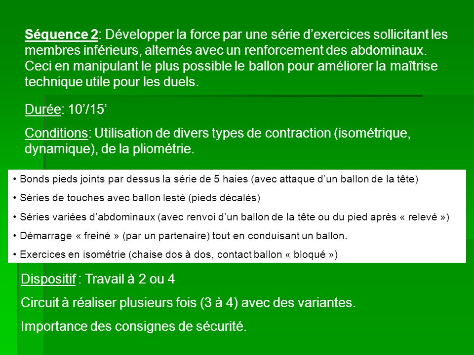 Dispositif : Travail à 2 ou 4
