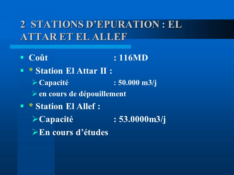 2 STATIONS D'EPURATION : EL ATTAR ET EL ALLEF