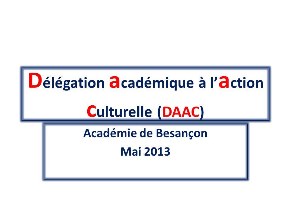 Délégation académique à l'action culturelle (DAAC)