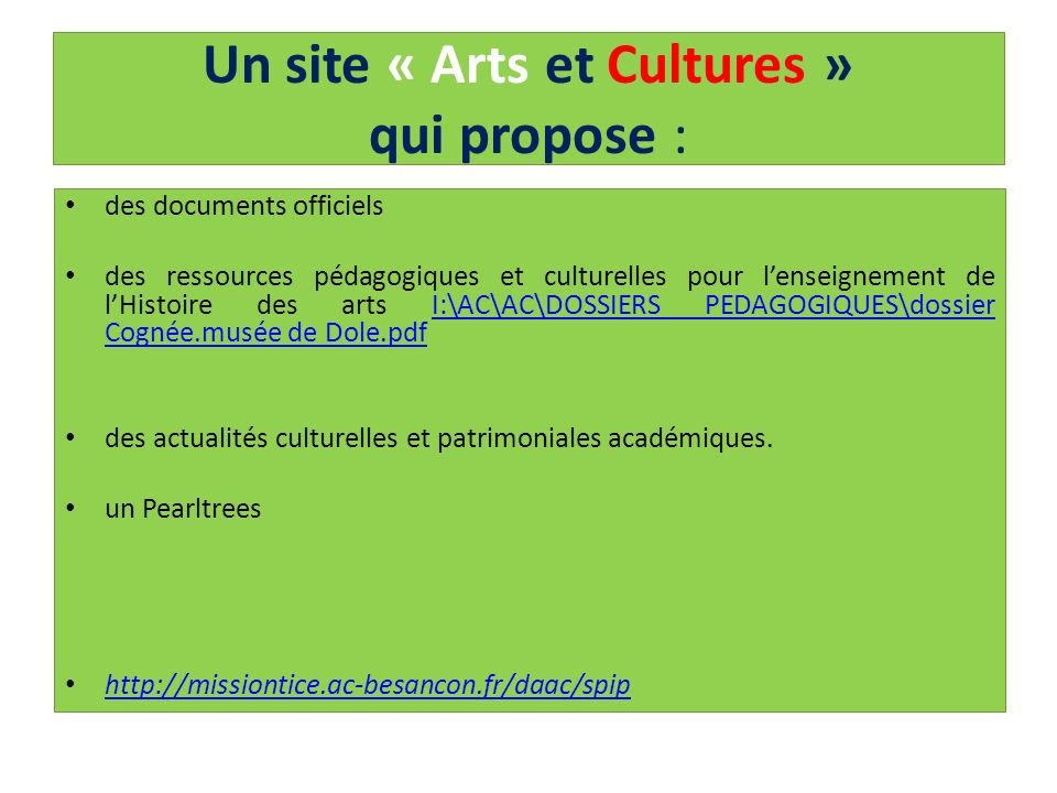 Un site « Arts et Cultures » qui propose :