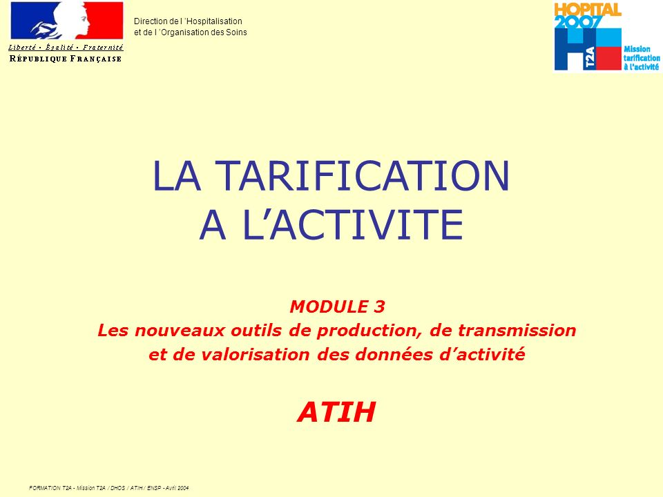 LA TARIFICATION A L'ACTIVITE ATIH MODULE 3
