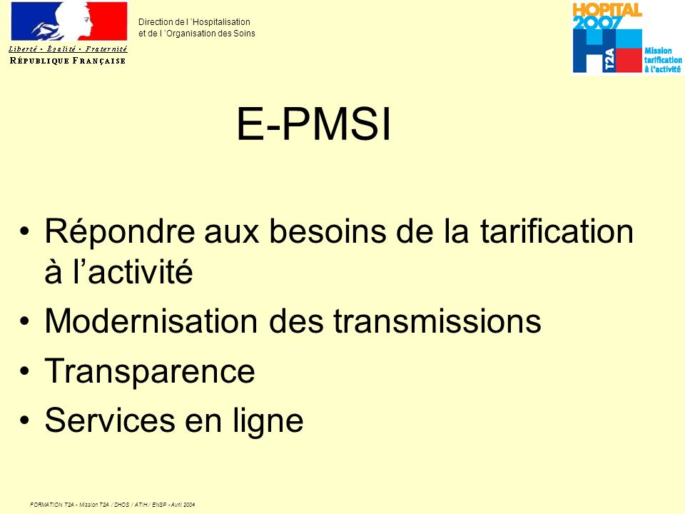 E-PMSI Répondre aux besoins de la tarification à l'activité
