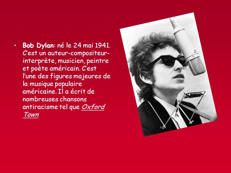 Bob Dylan: né le 24 mai 1941.