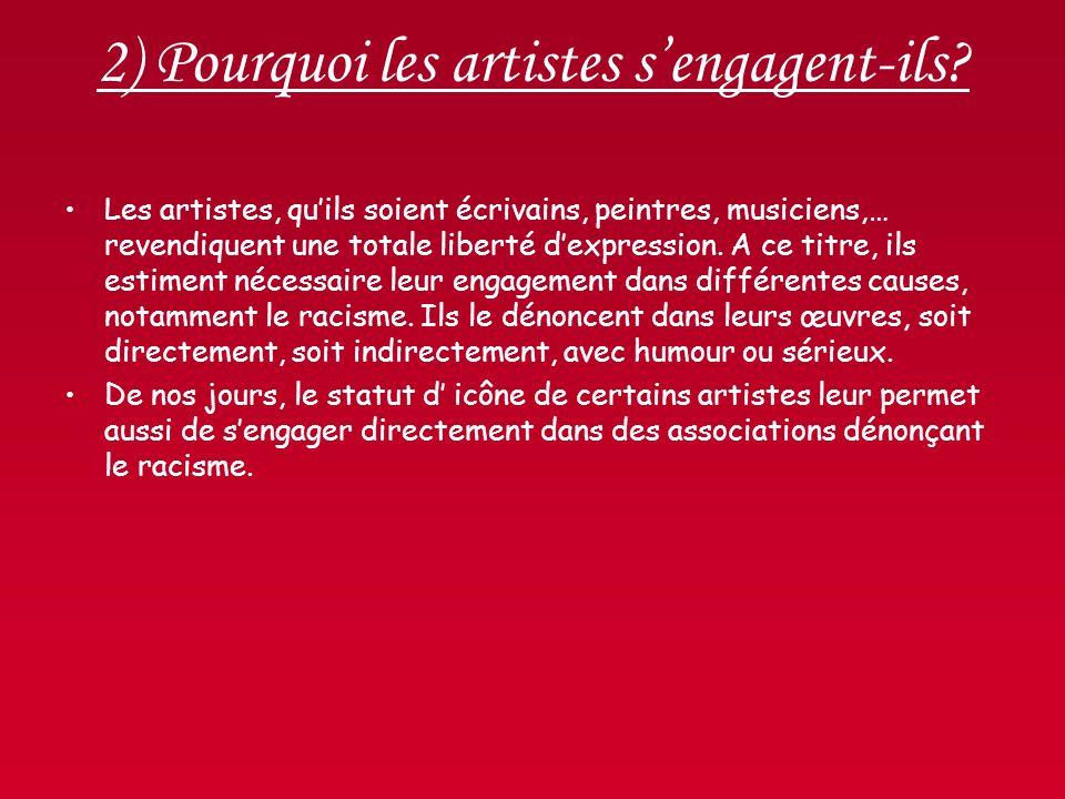 2) Pourquoi les artistes s'engagent-ils