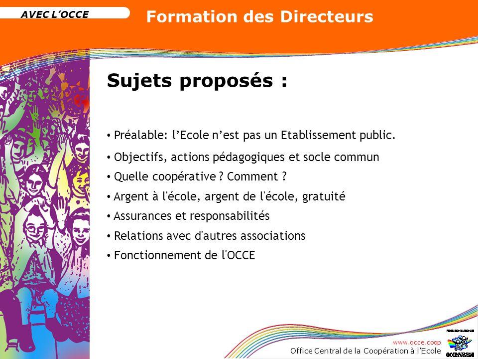 Sujets proposés : Préalable: l'Ecole n'est pas un Etablissement public. Objectifs, actions pédagogiques et socle commun.