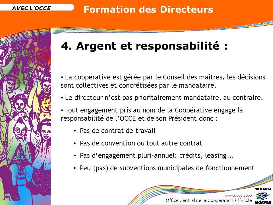 4. Argent et responsabilité :