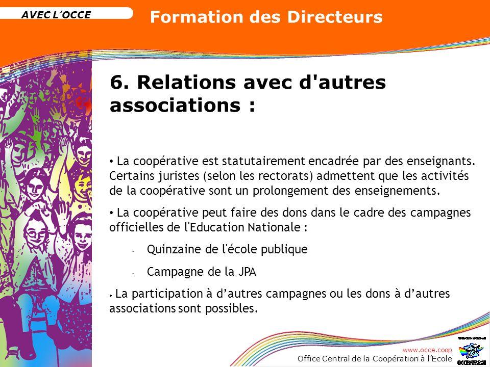 6. Relations avec d autres associations :