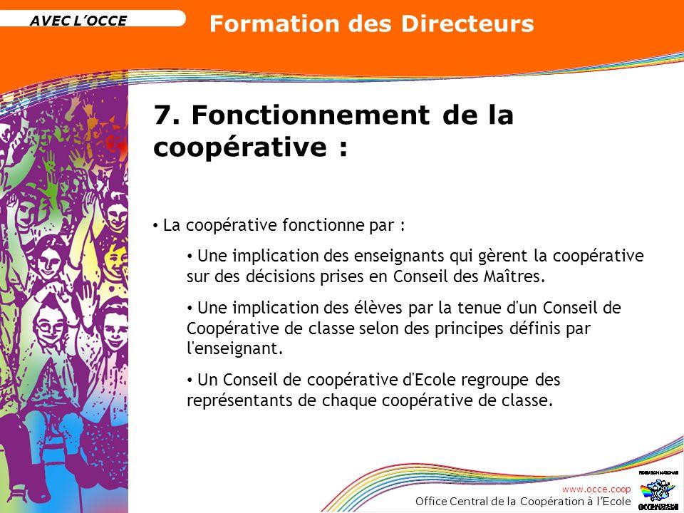 7. Fonctionnement de la coopérative :