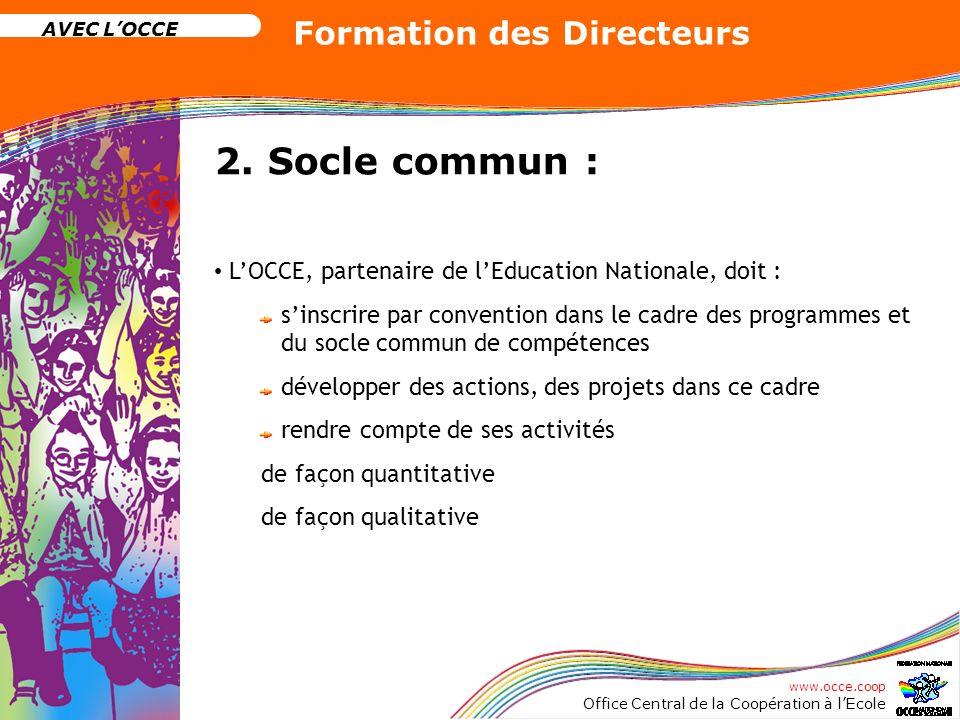 2. Socle commun : L'OCCE, partenaire de l'Education Nationale, doit :