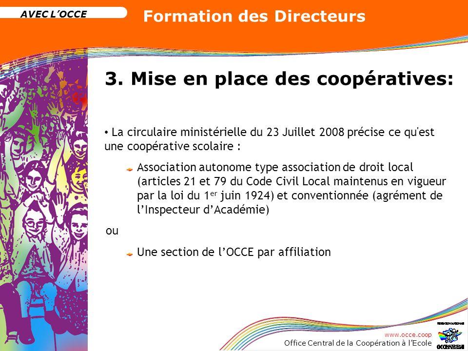 3. Mise en place des coopératives: