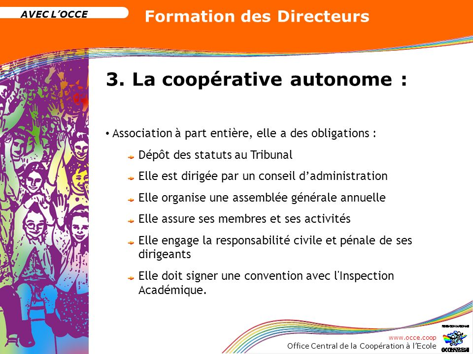 3. La coopérative autonome :