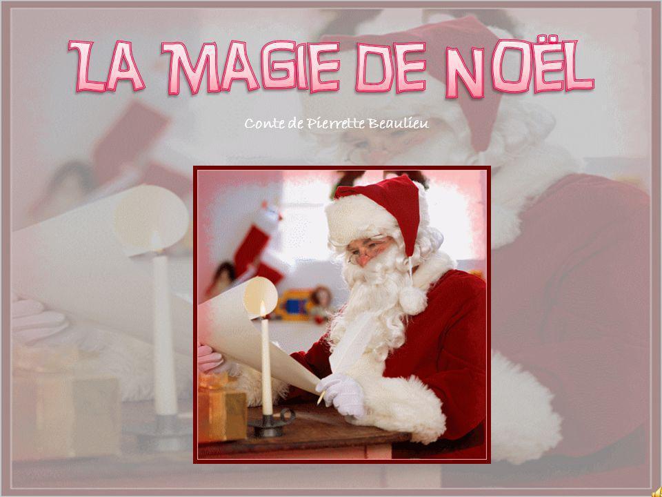 La Magie de Noël Conte de Pierrette Beaulieu