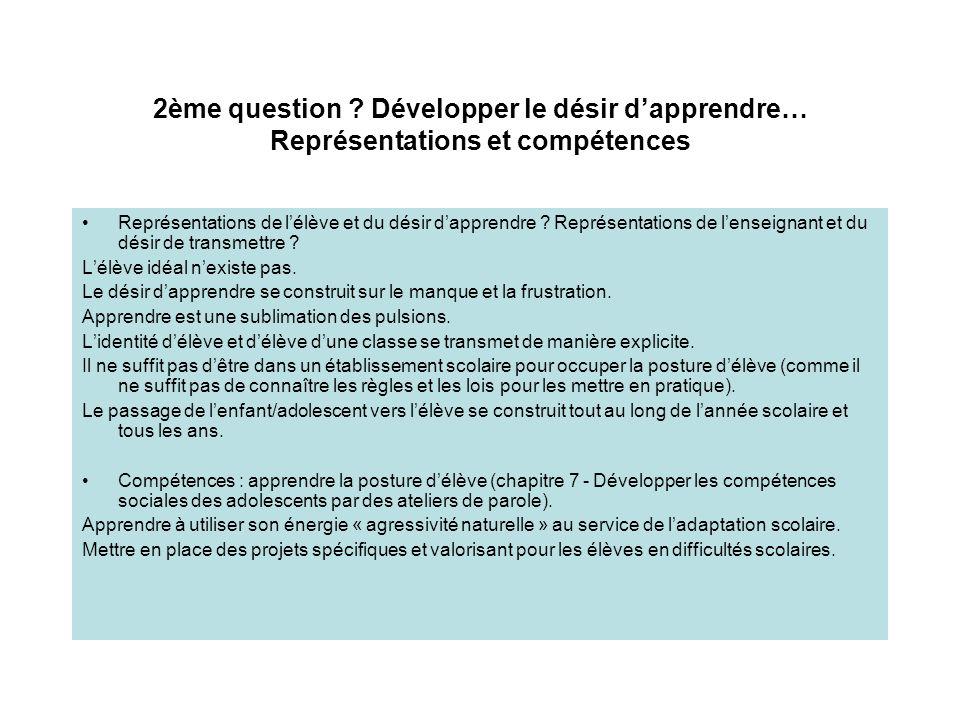 2ème question Développer le désir d'apprendre… Représentations et compétences