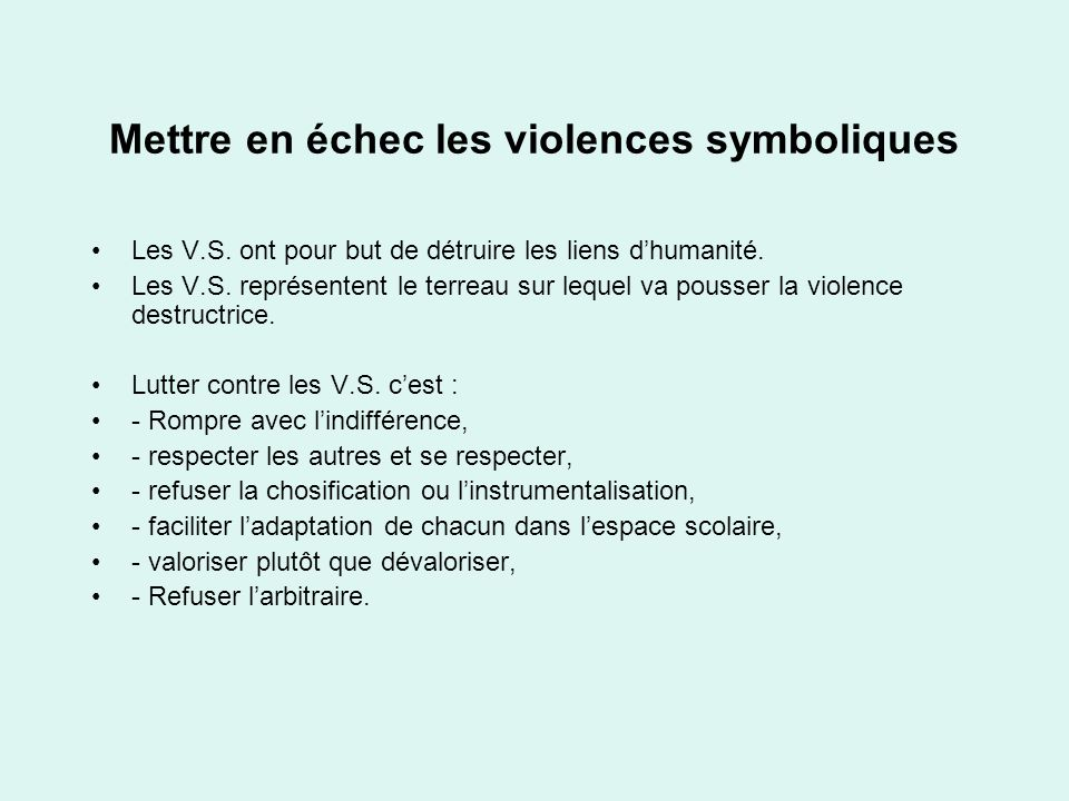 Mettre en échec les violences symboliques