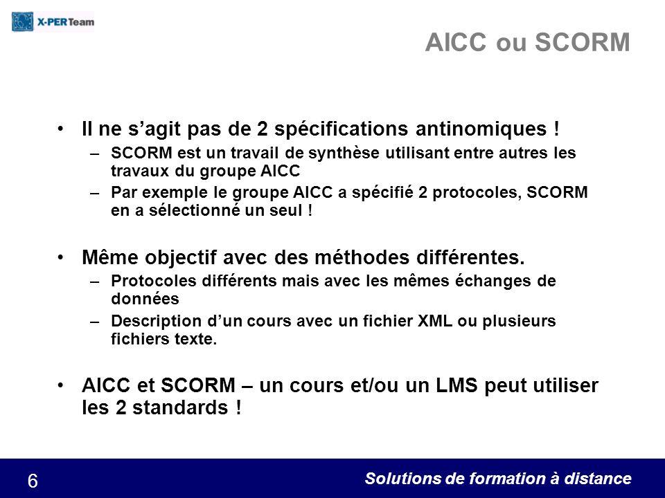 AICC ou SCORM Il ne s'agit pas de 2 spécifications antinomiques !