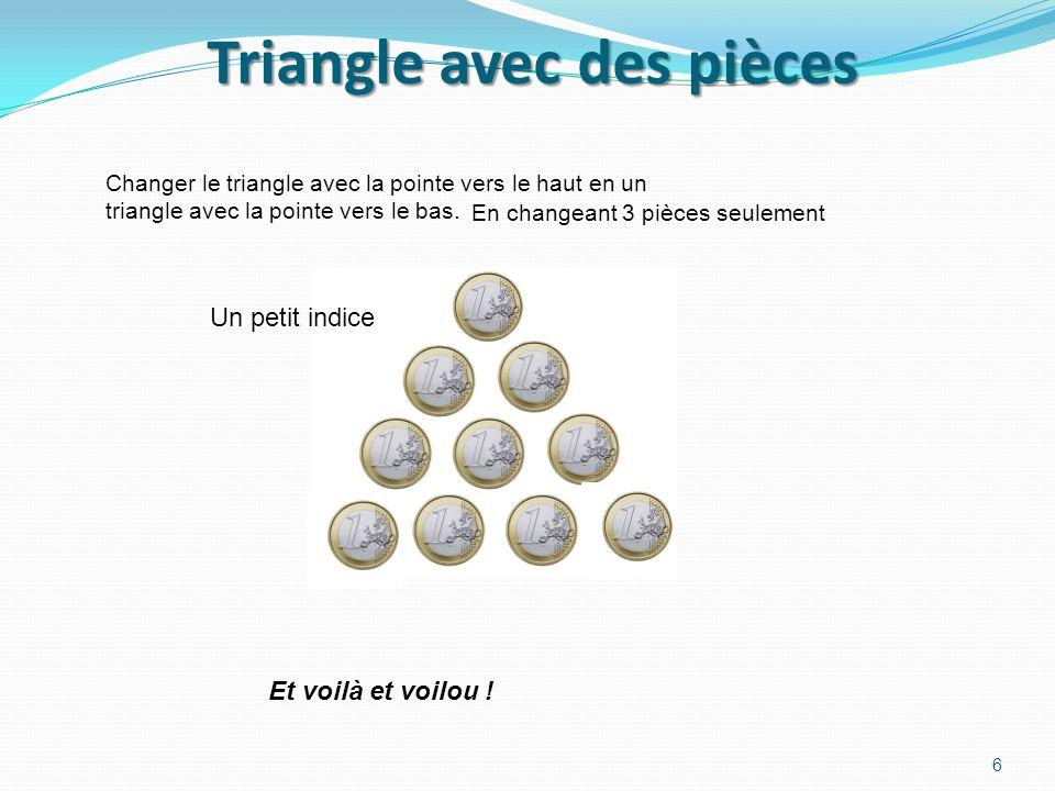 Triangle avec des pièces