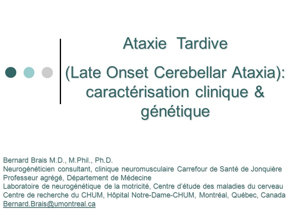 (Late Onset Cerebellar Ataxia): caractérisation clinique & génétique