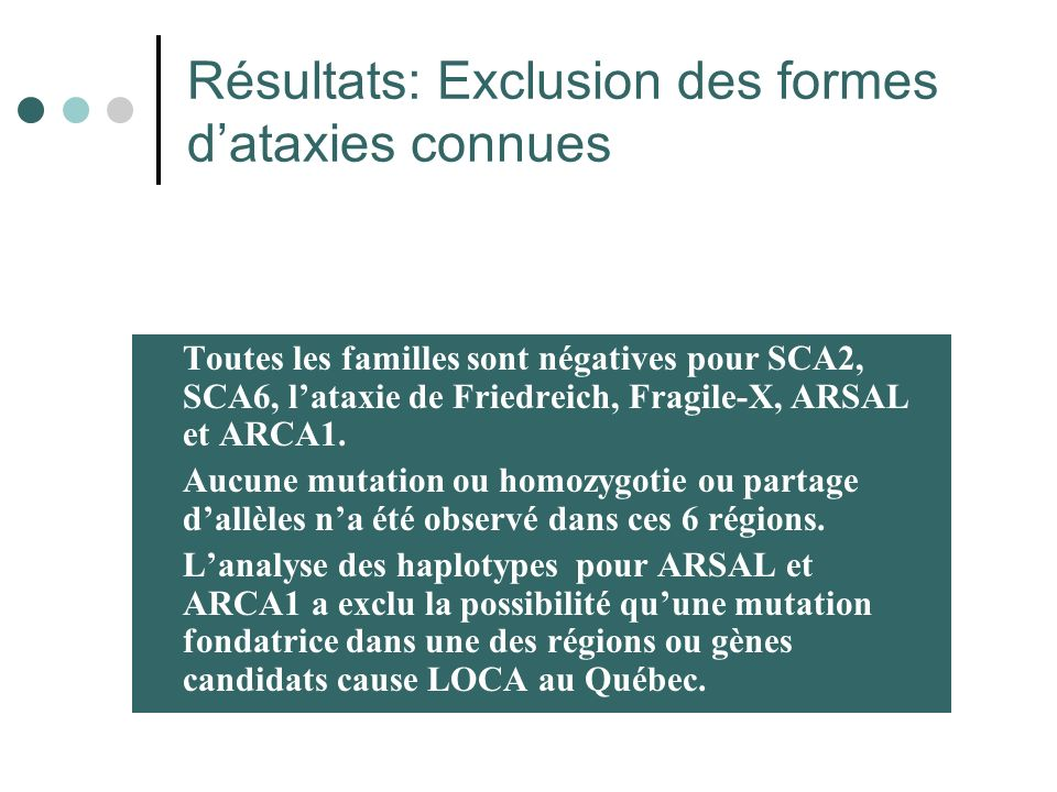 Résultats: Exclusion des formes d'ataxies connues