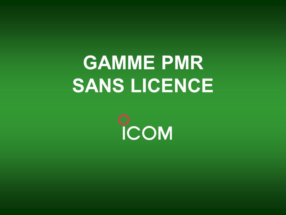GAMME PMR SANS LICENCE