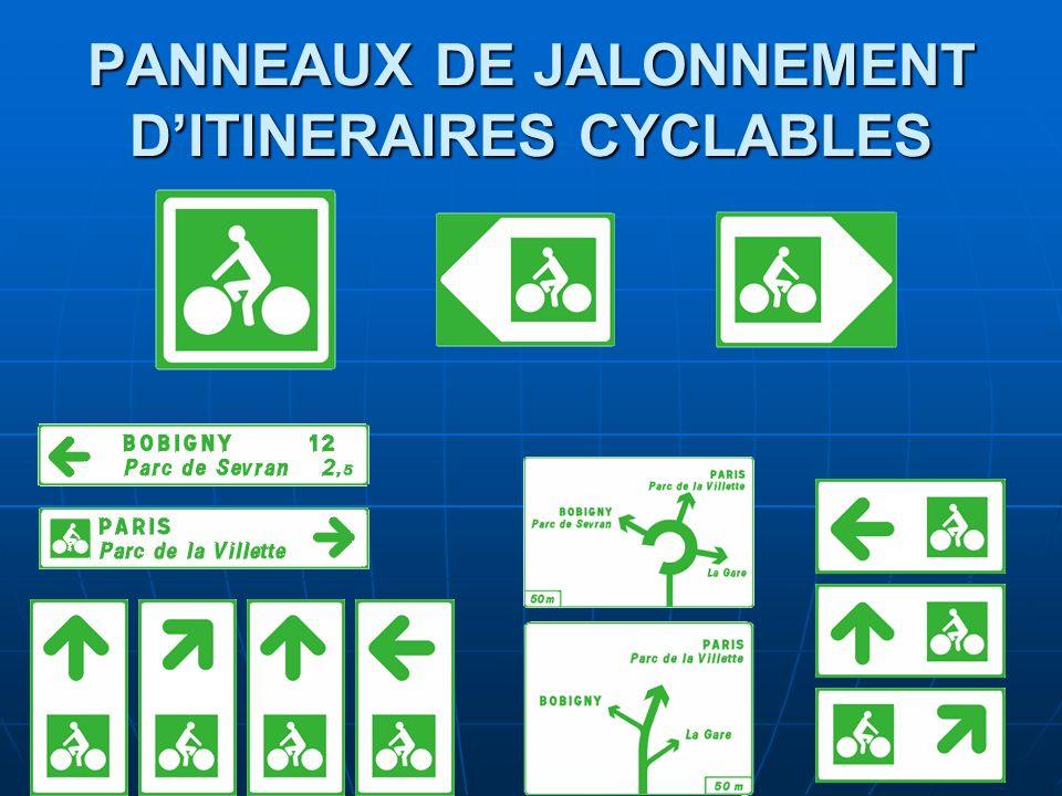 PANNEAUX DE JALONNEMENT D'ITINERAIRES CYCLABLES