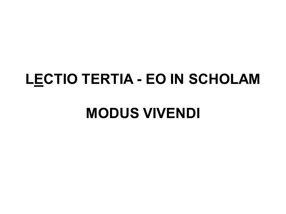 LECTIO TERTIA - EO IN SCHOLAM