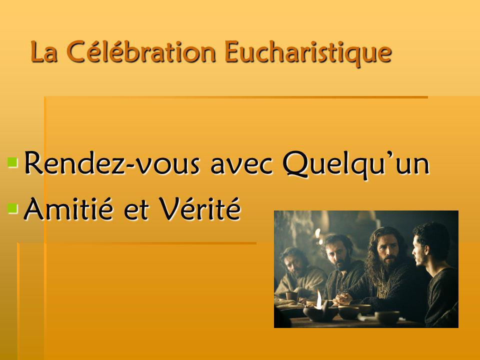 La Célébration Eucharistique