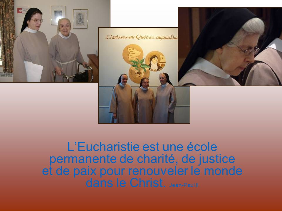 L'Eucharistie est une école permanente de charité, de justice